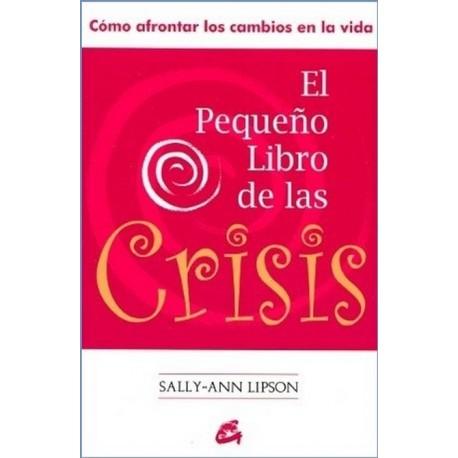 PEQUEÑO LIBRO DE LAS CRISIS EL