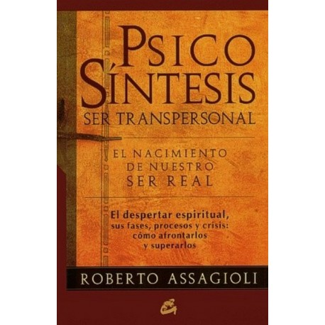PSICOSINTESIS. SER TRANSPERSONAL