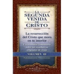 SEGUNDA VENIDA DE CRISTO LA. VOL. 3