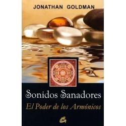 SONIDOS SANADORES. EL PODER DE LOS ARMONICOS