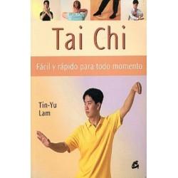 TAI CHI FACIL Y RAPIDO PARA TODO MOMENTO