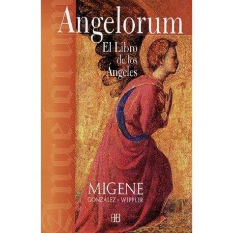 ANGELORUM. EL LIBRO DE LOS ANGELES