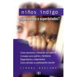 NIÑOS INDIGO ¿HIPERACTIVOS O SUPERDOTADOS?