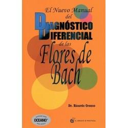 NUEVO MANUAL DEL DIAGNOSTICO DIFERENCIAL DE LAS FLORES DE BACH EL