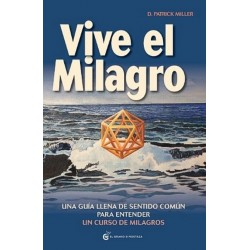 VIVE EL MILAGRO