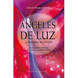 ANGELES DE LUZ Y MUNDOS DE CRISTAL