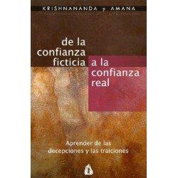 DE LA CONFIANZA FICTICIA A LA CONFIANZA REAL