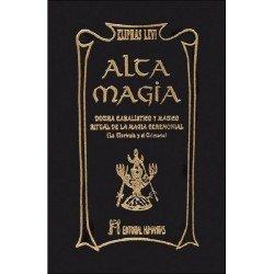 ALTA MAGIA. Dogma Cabalístico y Mágico