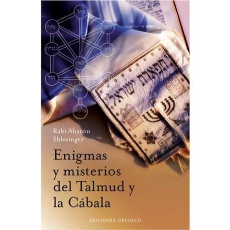ENIGMAS Y MISTERIOS DEL TALMUD Y LA CABALA