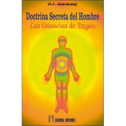 DOCTRINA SECRETA DEL HOMBRE. Estancias de Dzyan