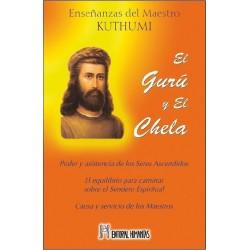 GURU Y EL CHELA EL. Enseñanzas del Maestro kuthumi