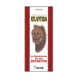 HISTORIA DE LA ATLANTIDA LA. LaRevelaciOn de sus Secretos