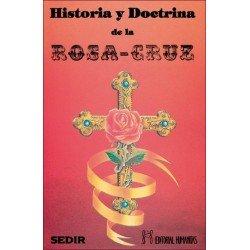 HISTORIA Y DOCTRINA DE LA ROSA CRUZ