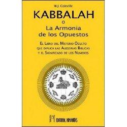 KABBALAH . O La Armonia de los Opuestos