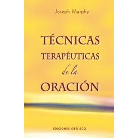 TECNICAS TERAPEUTICAS DE LA ORACION