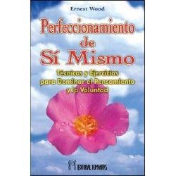 PERFECCIONAMIENTO DE SI MISMO TECNICAS Y EJERCICIOS