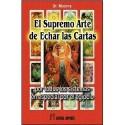 SUPREMO ARTE DE ECHAR LAS CARTAS