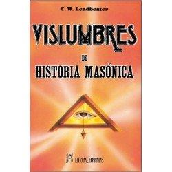VISLUMBRES DE HISTORIA MASÓNICA