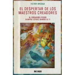 DESPERTAR DE LOS MAESTROS CREADORES EL