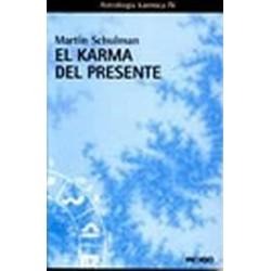 KARMA DEL PRESENTE EL