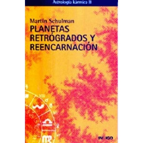 PLANETAS RETROGRADOS Y REENCARNACION