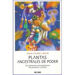 PLANTAS ANCESTRALES DE PODER