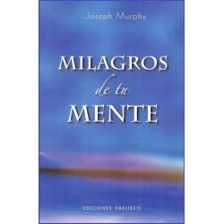 MILAGROS DE TU MENTE
