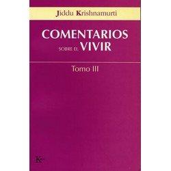 COMENTARIOS SOBRE EL VIVIR TOMO III