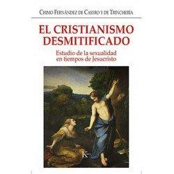 CRISTIANISMO DESMITIFICADO EL