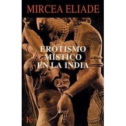 EROTISMO MISTICO EN LA INDIA