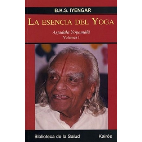 ESENCIA DEL YOGA LA. Vol. I
