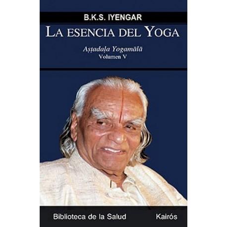 ESENCIA DEL YOGA LA. Vol. V