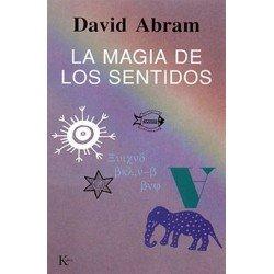 MAGIA DE LOS SENTIDOS LA