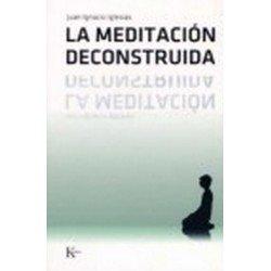 MEDITACION DECONSTRUIDA LA