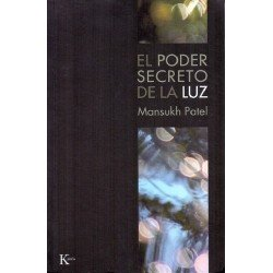 PODER SECRETO DE LA LUZ EL