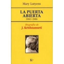 PUERTA ABIERTA 1980 -1986 . Biografía de J. Krishnamurti