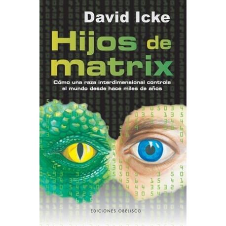 HIJOS DE MATRIX