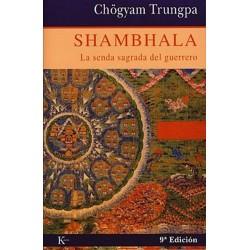 SHAMBHALA. La senda sagrada del guerrero