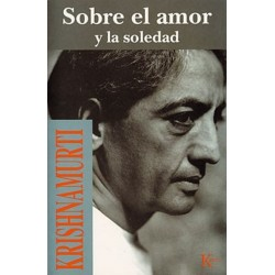 SOBRE EL AMOR Y LA SOLEDAD
