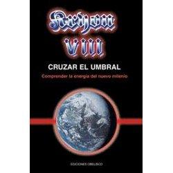 KRYON VIII. CRUZAR EL UMBRAL