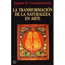TRANSFORMACION DE LA NATURALEZA EN ARTE LA