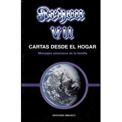KRYON VII. CARTAS DESDE EL HOGAR