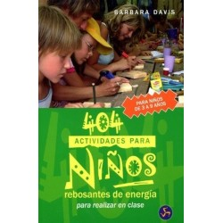 404 ACTIVIDADES PARA NIÑOS REBOSANTES DE ENERGIA