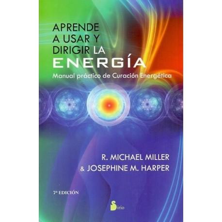 APRENDE A USAR Y DIRIGIR LA ENERGIA