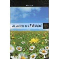 CAMINOS DE LA FELICIDAD LOS