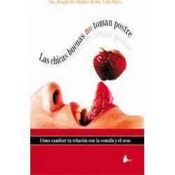 CHICAS BUENAS NO TOMAN POSTRE (N.P)