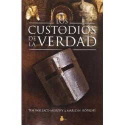 CUSTODIOS DE LA VERDAD LOS