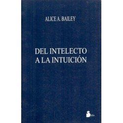 DEL INTELECTO A LA INTUICION (RUSTICA)