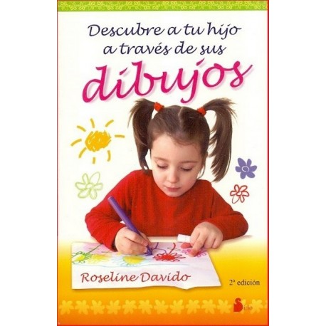 DESCUBRE A TU HIJO A TRAVES DE SUS DIBUJOS