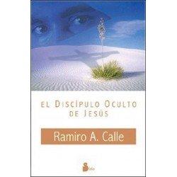 DISCIPULO OCULTO DE JESUS EL